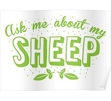 Ask me about my SHEEP Poster