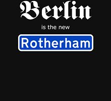 Berlin is the new Rotherham Hoodie