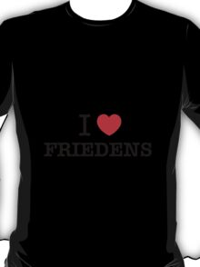 I Love FRIEDENS T-Shirt