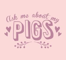 Ask me about my PIGS One Piece - Short Sleeve