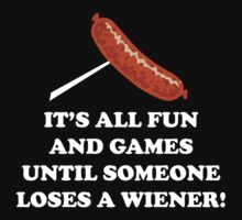 It's All Fun And Games by FunniestSayings