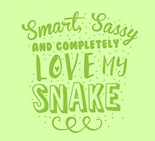 Smart, Sassy and completely love my SNAKE by jazzydevil