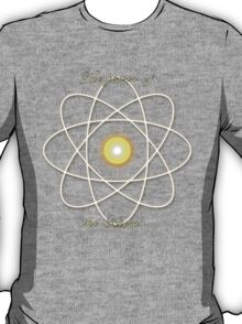 Power of the Atom T-Shirt