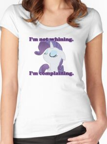 I'm not whining.  I'm complaining. Women's Fitted Scoop T-Shirt