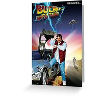 Buck to the Future Greeting Card