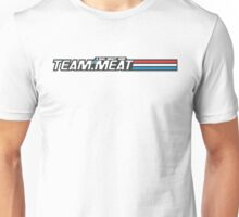 TEAM.MEAT : A Real Meaty Hero Unisex T-Shirt