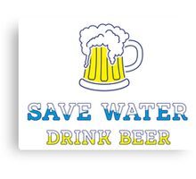 Save water drink beer Canvas Print