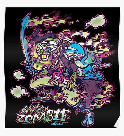 Adult Robot Vampire Ninja Ghost Zombie Poster