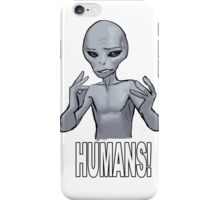 Humans! iPhone Case/Skin