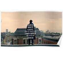 Heroes Don't Exist Poster