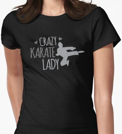 Crazy KARATE Lady Womens Fitted T-Shirt