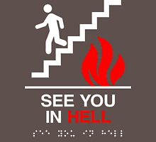 See You In Hell (White) Unisex T-Shirt