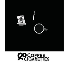 Coffee & Cigarettes Poster by PhilippWelles
