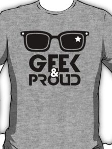Geek & Proud T-Shirt