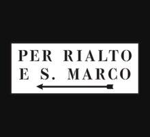 Per Rialto e S. Marco, Venice, Italian Street Sign by worldofsigns