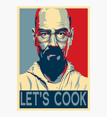 Walter White / Heisenberg - Let's Cook Photographic Print