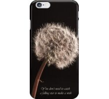 You Dont Need To Catch A Falling Star To Make A Wish iPhone Case/Skin