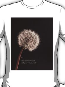 You Dont Need To Catch A Falling Star To Make A Wish T-Shirt