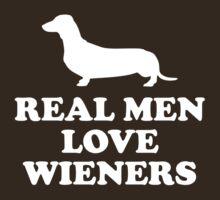 Real Men Love Wieners by FunniestSayings
