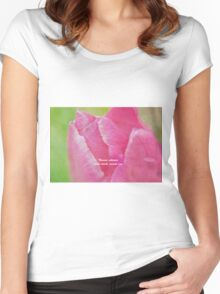 Flowers Whisper What Words Cannot Say Women's Fitted Scoop T-Shirt