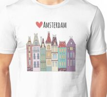 European houses in Amsterdam Unisex T-Shirt