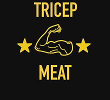 Tricep Meat Unisex T-Shirt