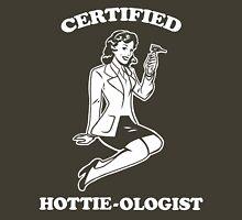 Certified Hottie-ologist v.1.0 Unisex T-Shirt