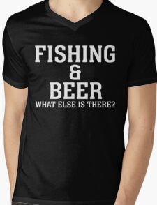 FISHING & BEER WHAT ELSE IS THERE Mens V-Neck T-Shirt