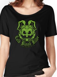 Cold Blood Killer Women's Relaxed Fit T-Shirt