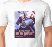 Propaganda Poster WWII ~ Sub Spotted Let Em Have It ~ World War 2 ~ 0506 Unisex T-Shirt