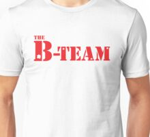 The B-team Unisex T-Shirt