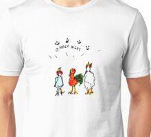 Chicken Carols Unisex T-Shirt