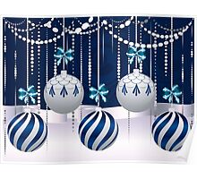 Blue and White Xmas Balls 4 Poster