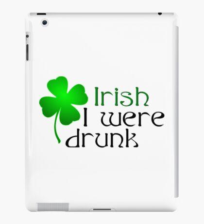 Ireland Beer Drunk Whiskey iPad Case/Skin