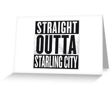 Straight outta Starling City Greeting Card