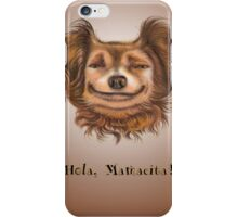 Hola Chihuahua iPhone Case/Skin