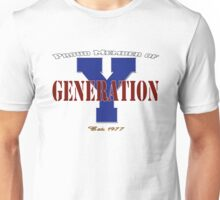 Proud Member of Generation Y Unisex T-Shirt
