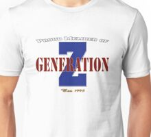 Proud Member of Generation Z Unisex T-Shirt