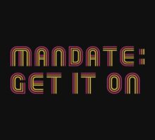 Mandate: Get It On Kids Clothes