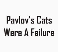 Pavlov's Cats Were A Failure Baby Tee