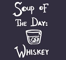 Soup of the Day: Whiskey - White Unisex T-Shirt