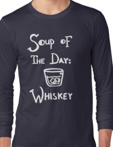 Soup of the Day: Whiskey - White Long Sleeve T-Shirt