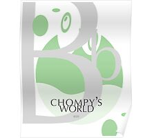 Chompy's World | Letter B Poster