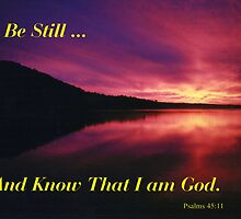"""""""Be Still ... and Know That I am God"""" by John Carpenter"""