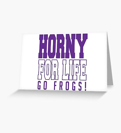 TCU, Horny For Life Greeting Card