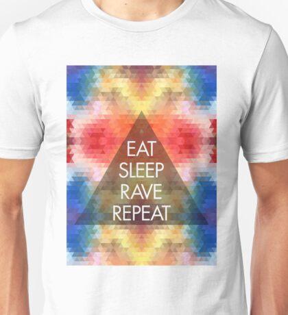 Eat, sleep, rave, repeat ravers  Unisex T-Shirt