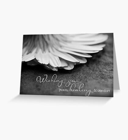 Peace, Healing & Comfort Greeting Card