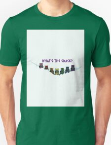 Whats the Crack? T-Shirt