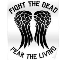Fight the dead  fear the living Poster