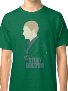 Ex-Army Doctor Classic T-Shirt